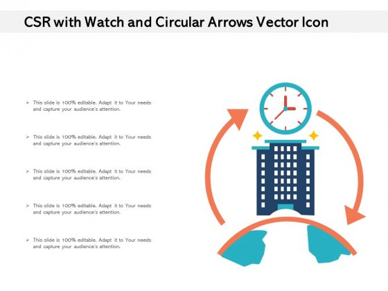CSR With Watch And Circular Arrows Vector Icon Ppt PowerPoint Presentation Gallery Files PDF