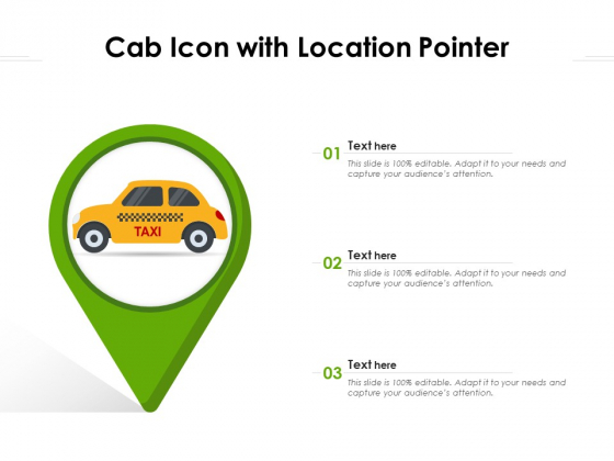 Cab Icon With Location Pointer Ppt PowerPoint Presentation Gallery Graphic Tips PDF