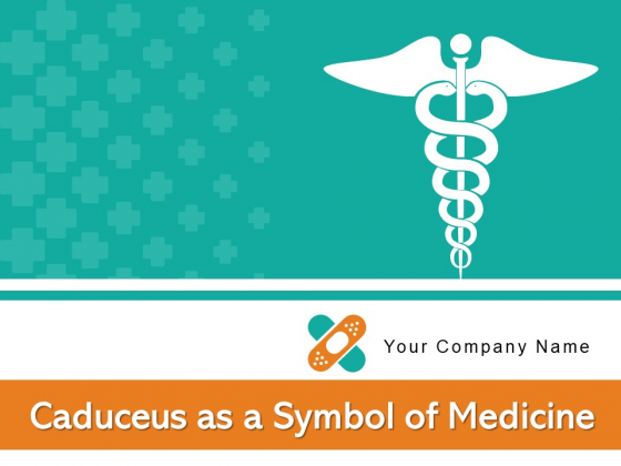 Caduceus As A Symbol Of Medicine Scales Awareness Ppt PowerPoint Presentation Complete Deck