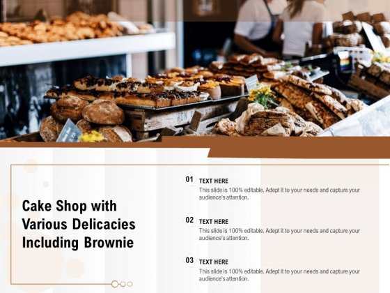 Cake Shop With Various Delicacies Including Brownie Ppt PowerPoint Presentation Gallery Outfit PDF