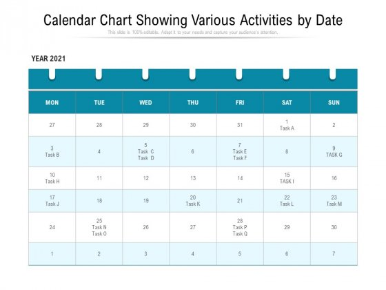 Calendar Chart Showing Various Activities By Date Ppt PowerPoint Presentation Infographics Maker PDF
