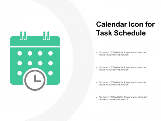 Calendar Icon For Task Schedule Ppt PowerPoint Presentation Infographic Template Example Topics