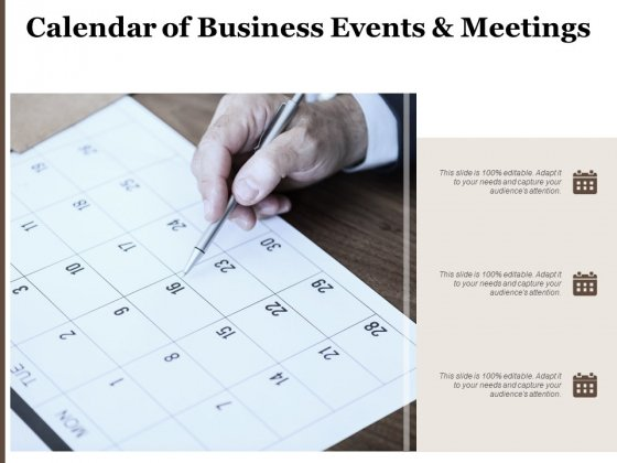 Calendar Of Business Events And Meetings Ppt PowerPoint Presentation Summary Backgrounds