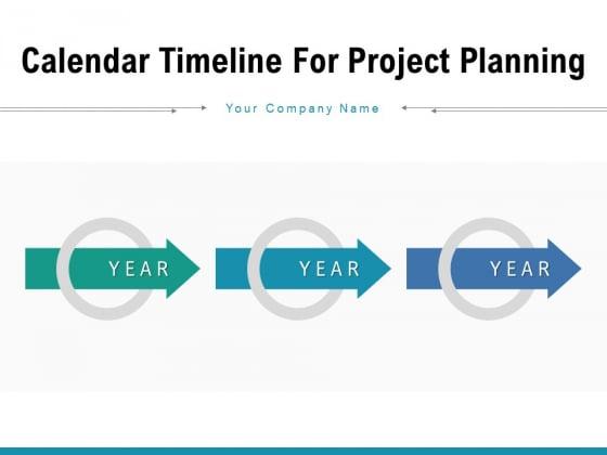 Calendar Timeline For Project Planning Agenda Calendar Ppt PowerPoint Presentation Complete Deck
