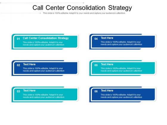 Call Center Consolidation Strategy Ppt PowerPoint Presentation Pictures Themes Cpb Pdf