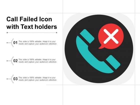 Call Failed Icon With Text Holders Ppt Powerpoint Presentation File Introduction