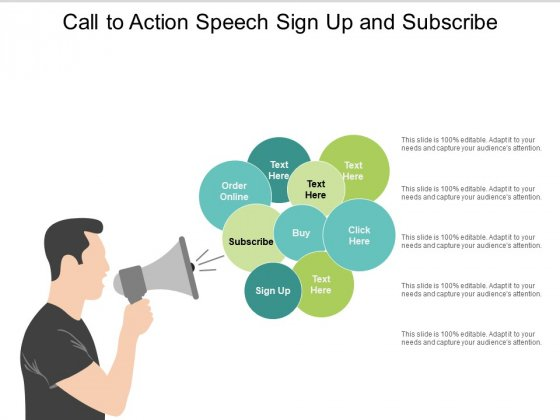 Call To Action Speech Sign Up And Subscribe Ppt Powerpoint Presentation Model Designs