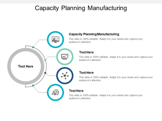 Capacity Planning Manufacturing Ppt PowerPoint Presentation Infographic Template Structure