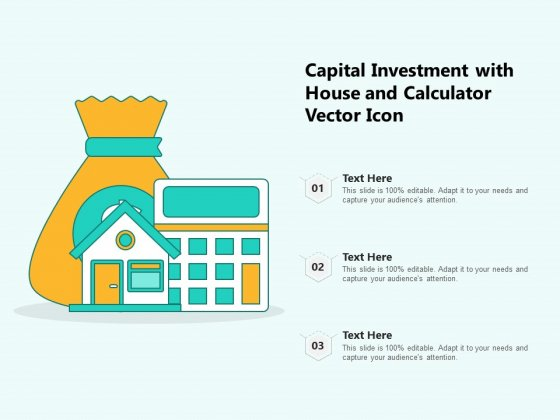 Capital Investment With House And Calculator Vector Icon Ppt PowerPoint Presentation File Template PDF
