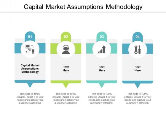Capital Market Assumptions Methodology Ppt PowerPoint Presentation Styles Graphics Template Cpb