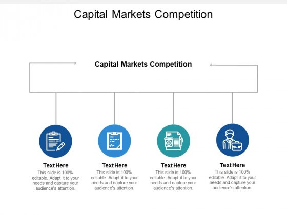 Capital Markets Competition Ppt PowerPoint Presentation Show Graphic Images