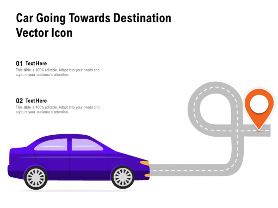 Car Going Towards Destination Vector Icon Ppt PowerPoint Presentation Infographics Background