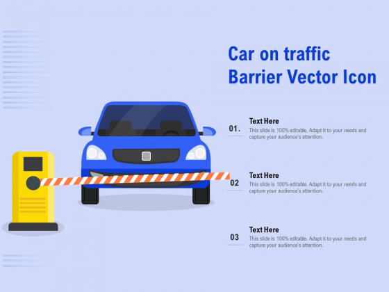 Car On Traffic Barrier Vector Icon Ppt PowerPoint Presentation Professional Show
