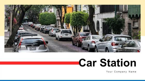 Car Station Office Premises Ppt PowerPoint Presentation Complete Deck With Slides