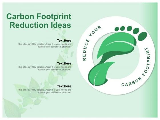 Carbon Footprint Reduction Ideas Ppt PowerPoint Presentation Slides Demonstration