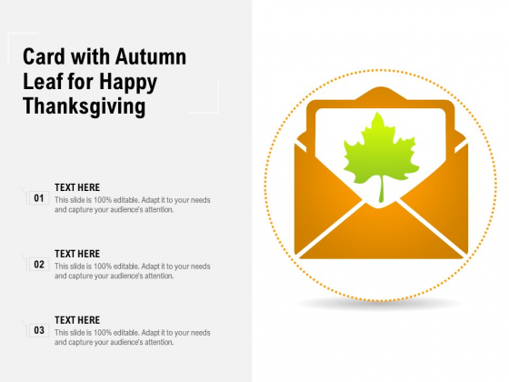 Card With Autumn Leaf For Happy Thanksgiving Ppt PowerPoint Presentation File Slide Download PDF