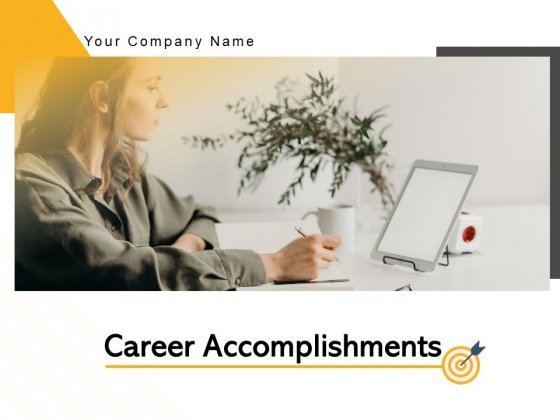 Career Accomplishments Achievement Businessman Roadmap Ppt PowerPoint Presentation Complete Deck