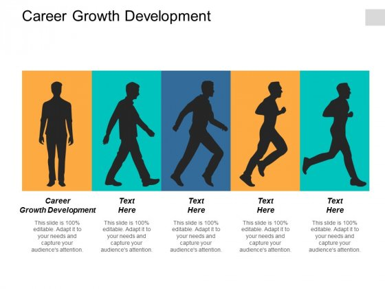 Career Growth Development Ppt Powerpoint Presentation Show Portrait Cpb