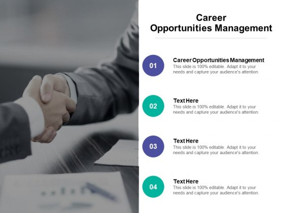 Career Opportunities Management Ppt PowerPoint Presentation Gallery Slideshow Cpb