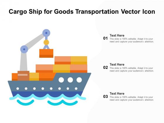 Cargo_Ship_For_Goods_Transportation_Vector_Icon_Ppt_PowerPoint_Presentation_Infographics_Samples_PDF_Slide_1
