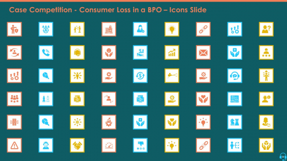 Case_Competition_Consumer_Loss_In_A_BPO_Ppt_PowerPoint_Presentation_Complete_Deck_With_Slides_Slide_39