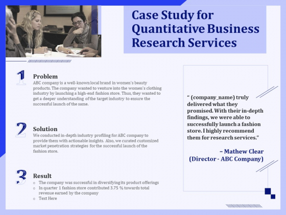 Case Study For Quantitative Business Research Services Ppt PowerPoint Presentation Gallery Summary PDF