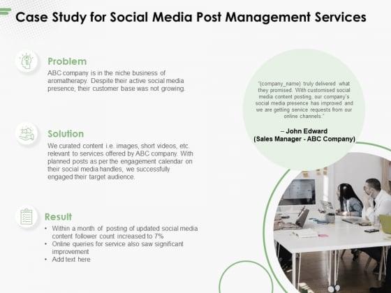 Case Study For Social Media Post Management Services Ppt PowerPoint Presentation Outline Gridlines PDF