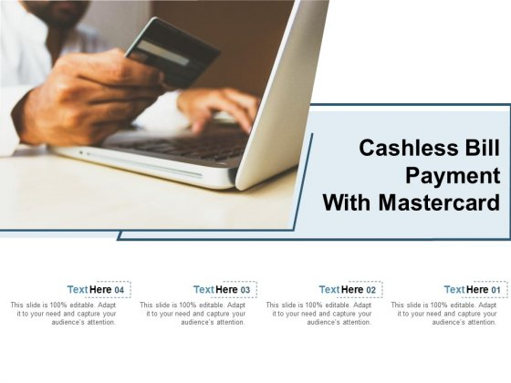 Cashless Bill Payment With Mastercard Ppt PowerPoint Presentation Slides Deck PDF