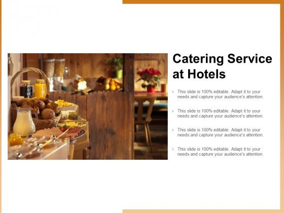 Catering Service At Hotels Ppt PowerPoint Presentation Infographic Template Sample