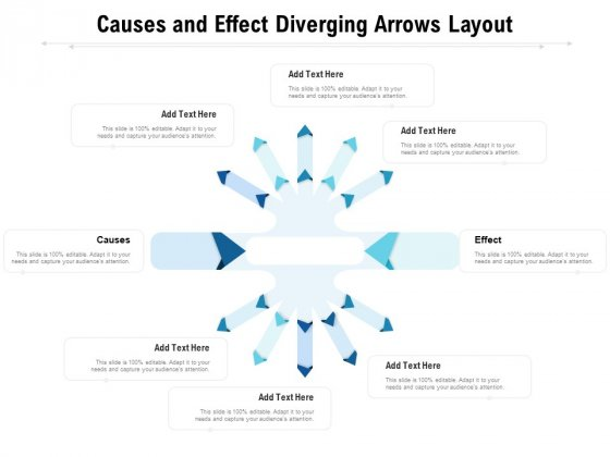 Causes And Effect Diverging Arrows Layout Ppt PowerPoint Presentation Gallery Maker PDF