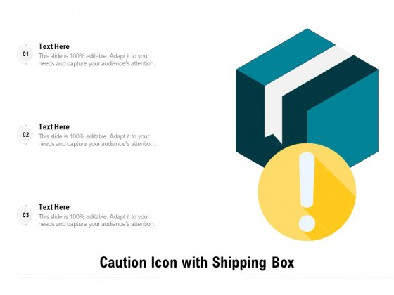 Caution Icon With Shipping Box Ppt PowerPoint Presentation Infographics Guide PDF