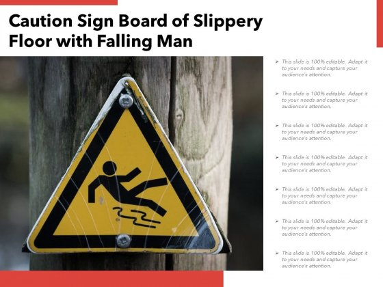Caution Sign Board Of Slippery Floor With Falling Man Ppt PowerPoint Presentation Professional Topics PDF