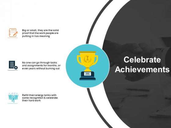 celebrate achievements ppt powerpoint presentation ideas vector