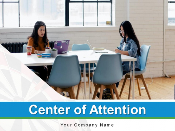 Center Of Attention Shooting Target Target Audience Ppt PowerPoint Presentation Complete Deck