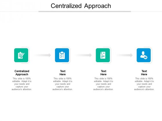 Centralized Approach Ppt PowerPoint Presentation Infographics Images Cpb Pdf