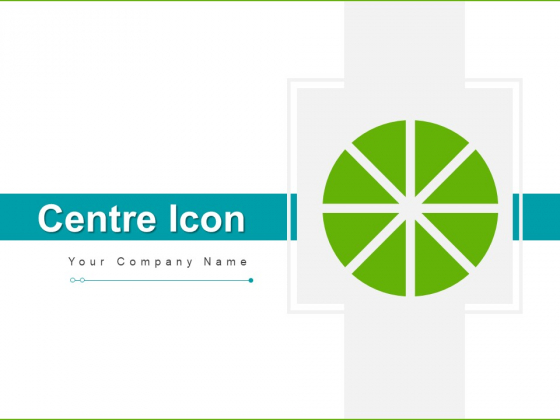 Centre Icon Gear Target Ppt PowerPoint Presentation Complete Deck