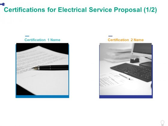 Certifications For Electrical Service Proposal Ppt PowerPoint Presentation Pictures