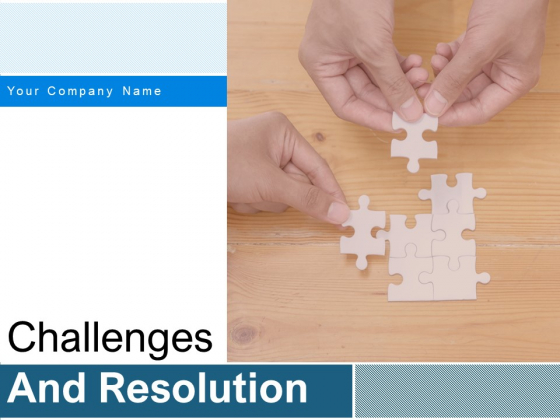 Challenges_And_Resolution_Ppt_PowerPoint_Presentation_Complete_Deck_With_Slides_Slide_1