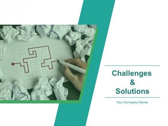 Challenges And Solutions Ppt PowerPoint Presentation Complete Deck With Slides