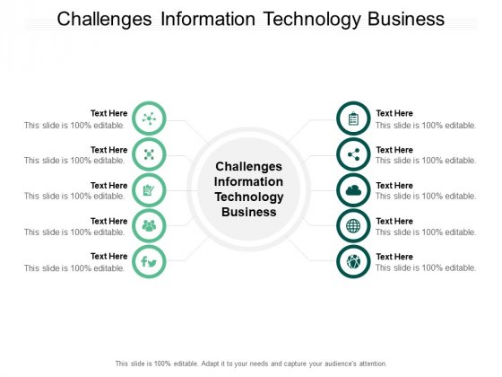 Challenges Information Technology Business Ppt PowerPoint Presentation Summary Example Topics Cpb Pdf