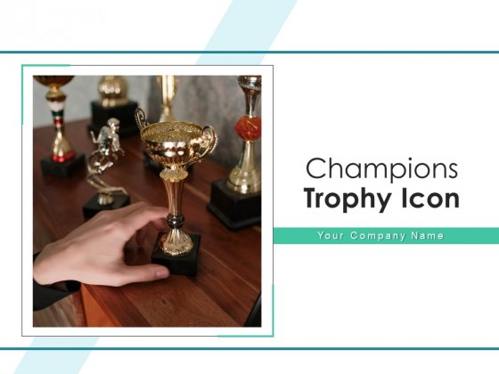 Champions Trophy Icon Targets Team Ppt PowerPoint Presentation Complete Deck