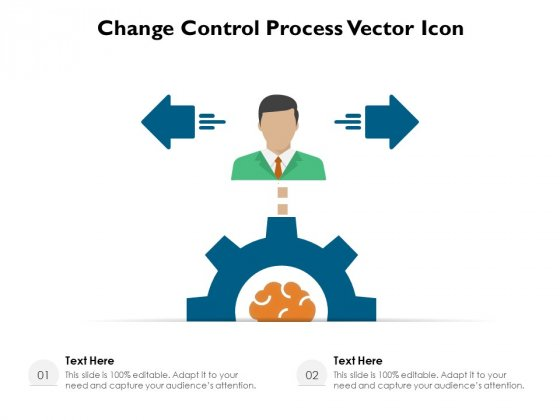 Change_Control_Process_Vector_Icon_Ppt_PowerPoint_Presentation_Gallery_Ideas_PDF_Slide_1