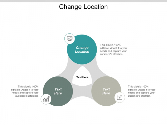 Change Location Ppt PowerPoint Presentation Icon Outfit Cpb