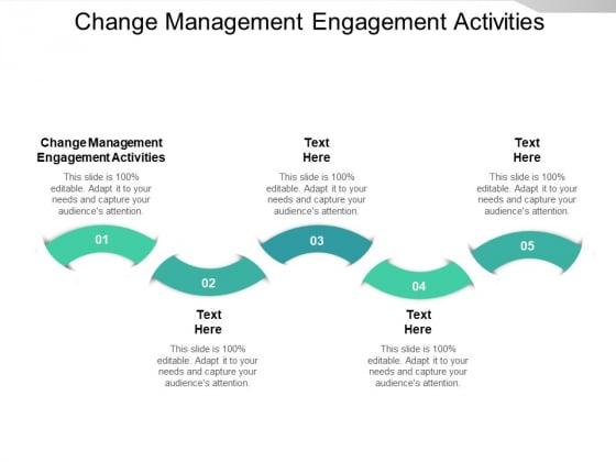 Change Management Engagement Activities Ppt PowerPoint Presentation Portfolio Gallery Cpb Pdf