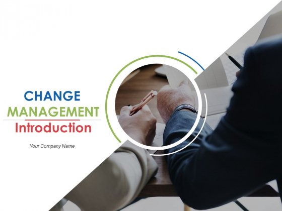 Change Management Introduction Ppt PowerPoint Presentation Complete Deck With Slides