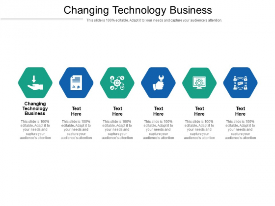Changing Technology Business Ppt PowerPoint Presentation Infographics Themes Cpb Pdf