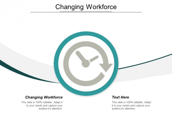 Changing Workforce Ppt PowerPoint Presentation Model Design Templates