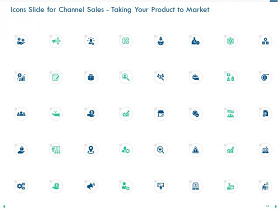 Channel_Sales_Taking_Your_Product_To_Market_Ppt_PowerPoint_Presentation_Complete_Deck_With_Slides_Slide_42