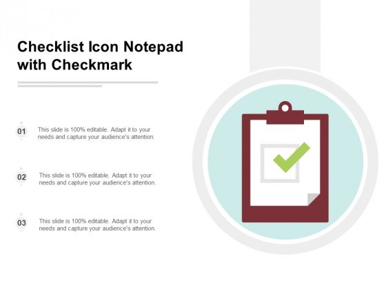 Checklist Icon Notepad With Checkmark Ppt Powerpoint Presentation Pictures Infographic Template