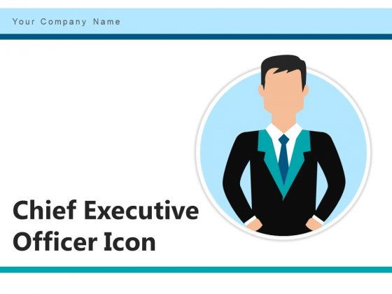 Chief Executive Officer Icon Business Organization Ppt PowerPoint Presentation Complete Deck
